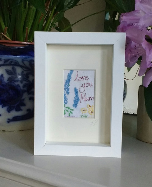Embroidered 'love you mum' framed