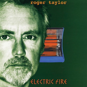 Album cover of Roger Taylor's Electric Fire