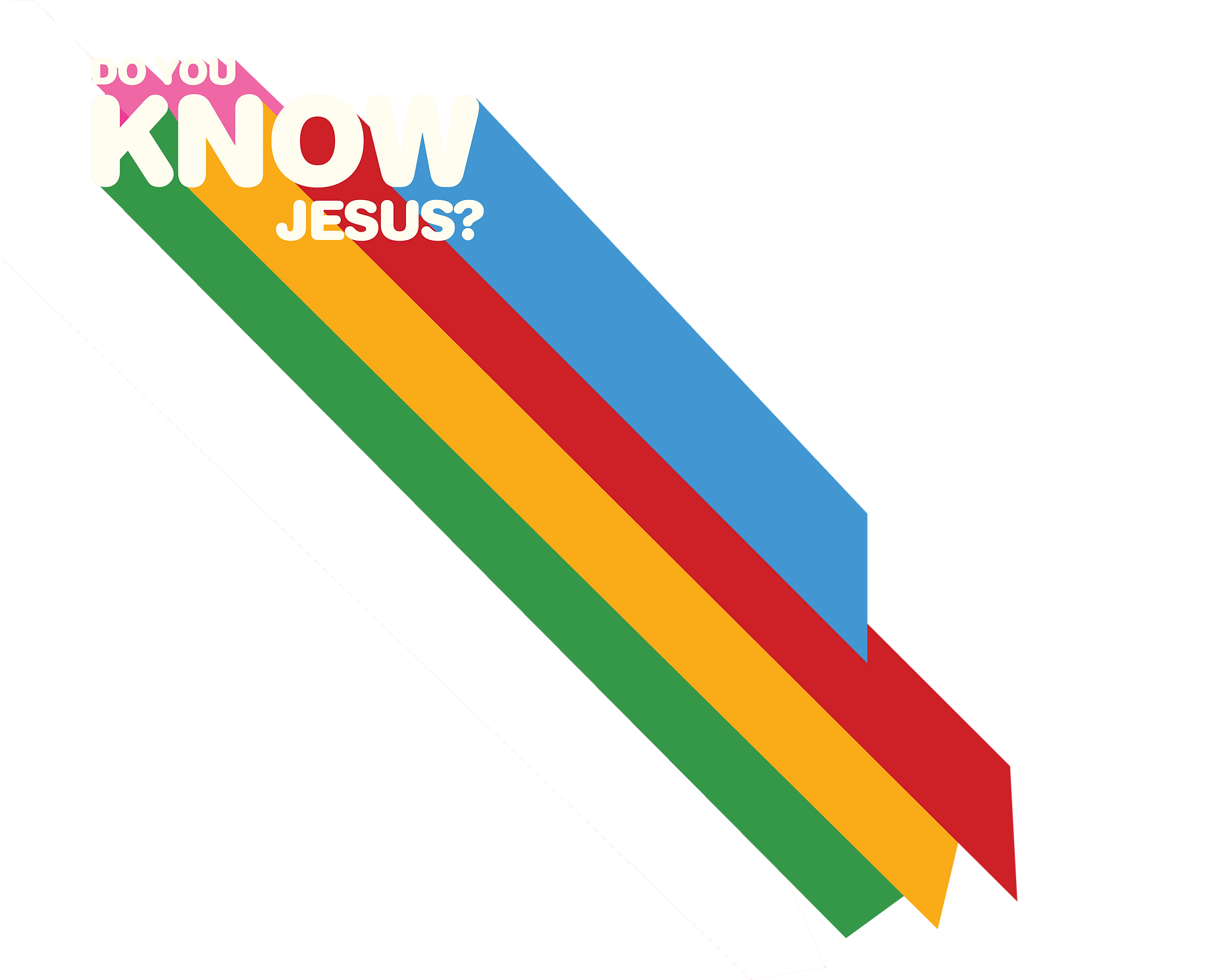 DO YOU KNOW JESUS-EDIT.png