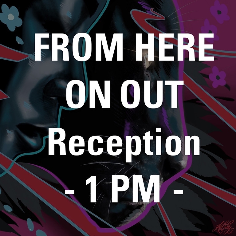 From Here On Out Reception - 1 PM