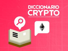 Diccionario Crypto y NFT