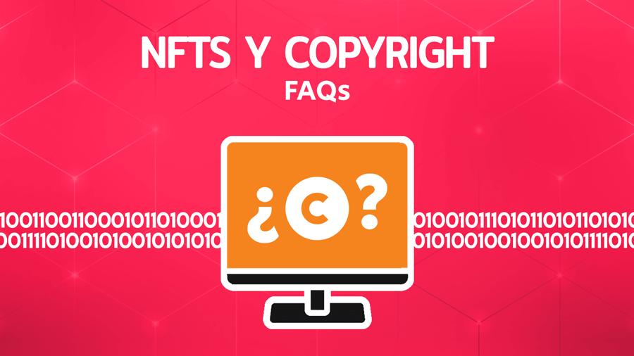 NFTs y Copyright: preguntas frecuentes