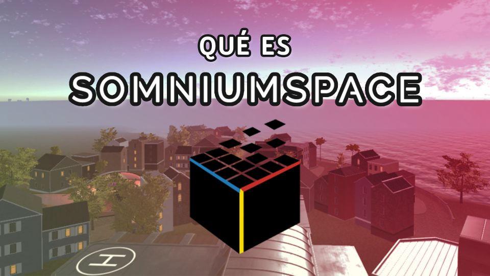 Somnium Space: ¿Qué es?