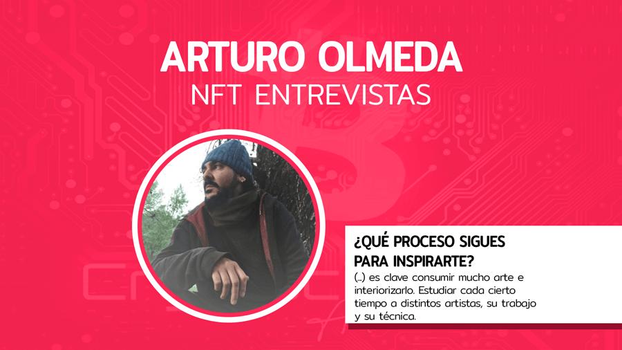 Entrevista NFT: Arturo Olmeda