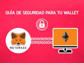 Guía de seguridad para tu Wallet o Monedero Ethereum