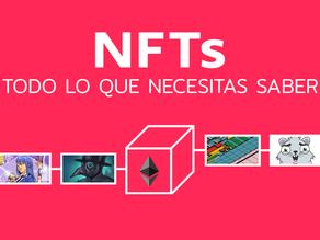 NFTs: Todo lo que necesitas saber