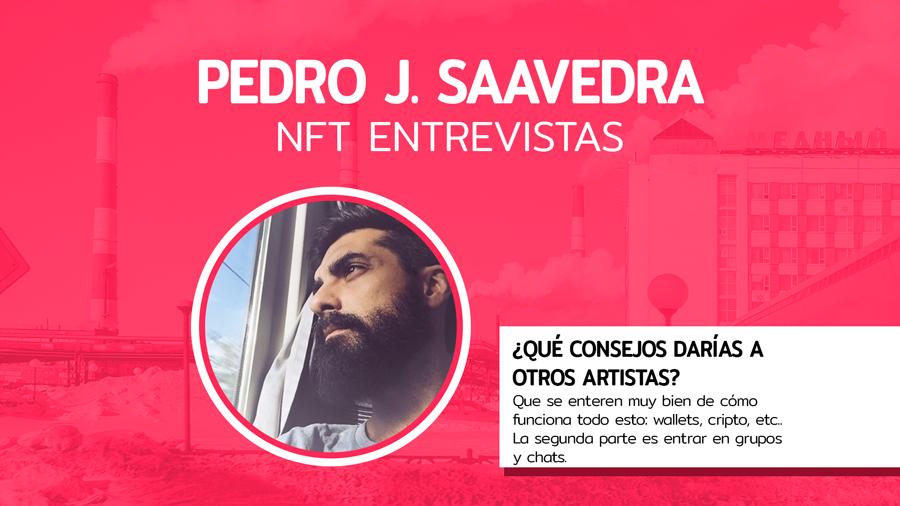 Entrevista NFT: Pedro J. Saavedra