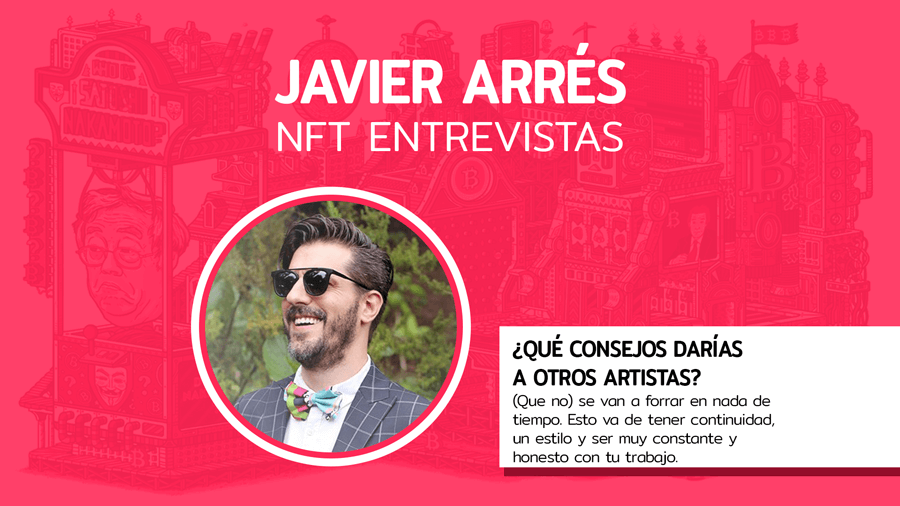 Entrevista NFT: Javier Arrés