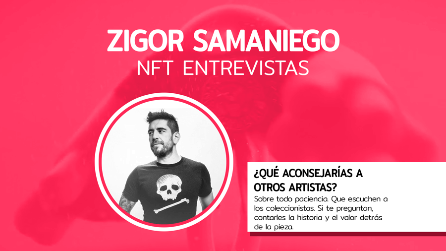 Entrevista NFT: Zigor Samaniego
