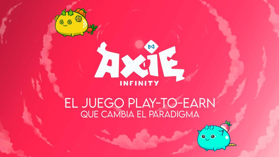 Axie Infinity: el juego play-to-earn que cambia el paradigma