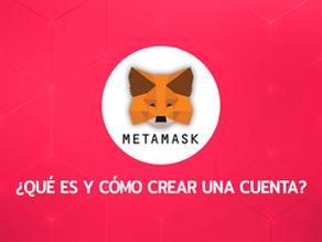Metamask: ¿Qué es y cómo crear una cuenta?