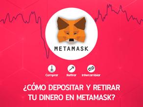 ¿Cómo Depositar y Retirar tu Dinero en Metamask?