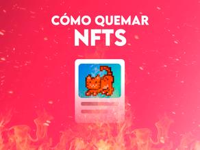 ¿Cómo eliminar o quemar NFTs?