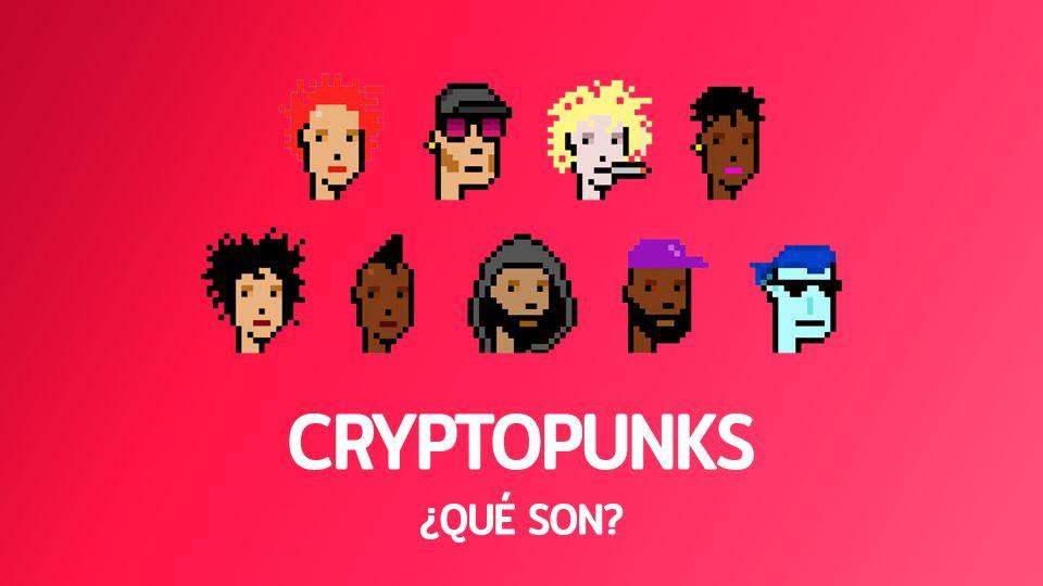 Cryptopunks: ¿Qué son?