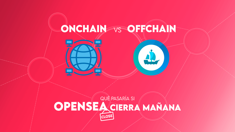 Almacenamiento (Des)centralizado: ¿Y si Opensea cierra?