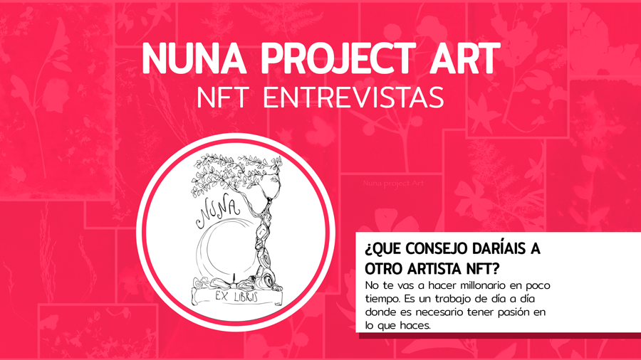Entrevista NFT: Nuna Project Art