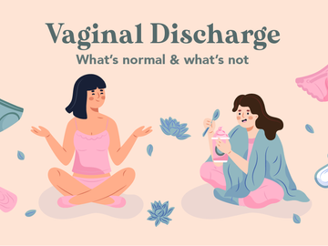 Vaginal discharge - What is normal and when should I be concerned?