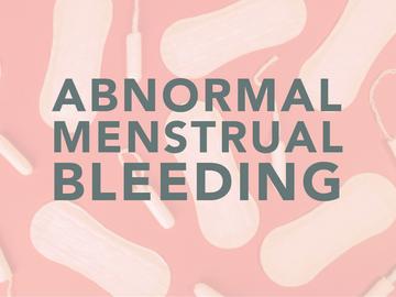 What causes Abnormal Menstrual Bleeding?