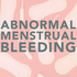 What causes Abnormal Menstrual Bleeding?