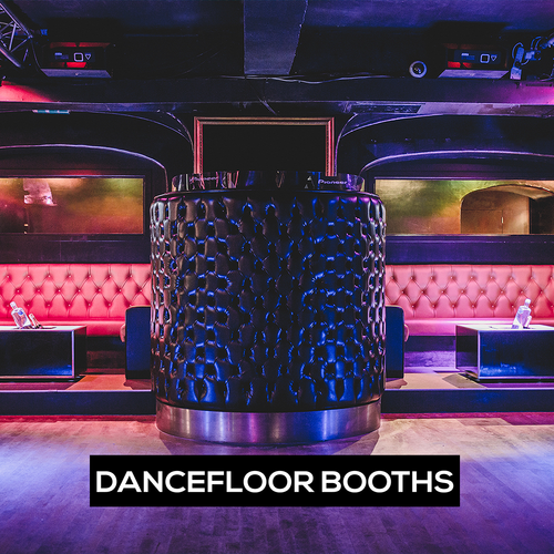 DANCE FLOOR BOOTHS