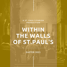 Within the Walls of St.Paul's - Easter 2