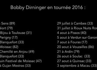 Tournée 2016 de Bobby Dirninger and his band