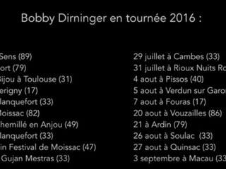 Tournée 2016 de Bobby Dirninger and his band