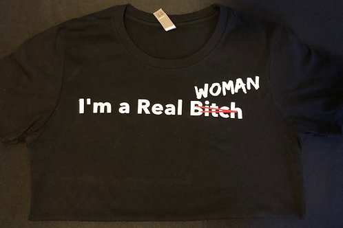 Tee: I'm a Real Woman