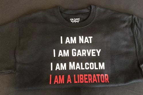 Sweatshirt: I Am A Liberator (M)