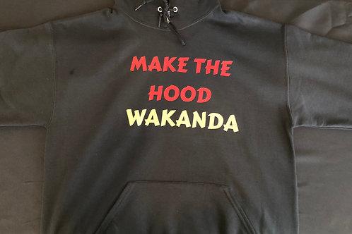 Hoodie: Make The Hood Wakanda