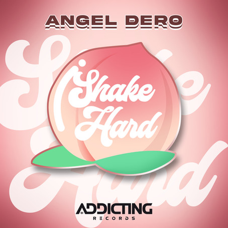 Angel Dero - Shake Hard