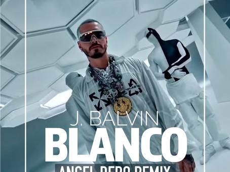 J Balvin - Blanco (Angel Dero Remix)