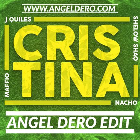 Maffio, Justin Quiles, Nacho - Cristina (Angel Dero Edit)