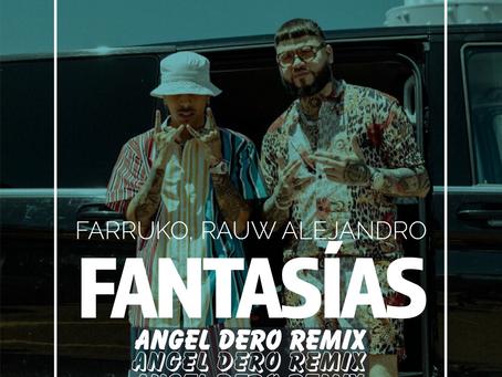 Farruko, Rauw Alejandro - Fantasías (Angel Dero Remix)