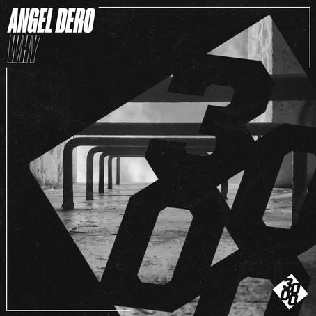 Angel Dero - Why