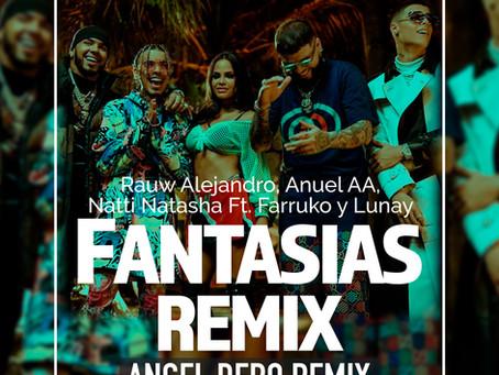 Rauw Alejandro, Anuel AA, Natti Natasha Ft. Farruko y Lunay - Fantasias Remix (Angel Dero Remix)