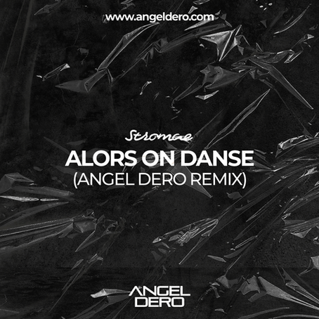 Stromae - Alors On Danse (Angel Dero Remix)