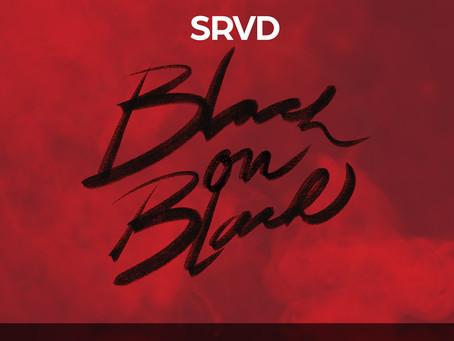 SRVD - Black on Black (Angel Dero Remix)