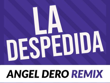 Daddy Yankee - La Despedida (Angel Dero Remix)