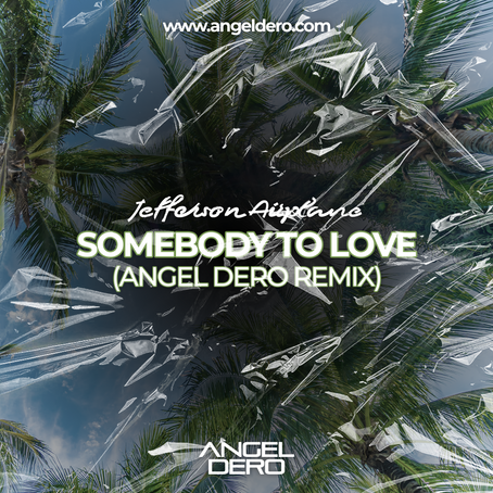 Jefferson Airplane - Somebody To Love (Angel Dero Remix)