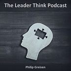 The Leader Think Podcast - Philip Greise