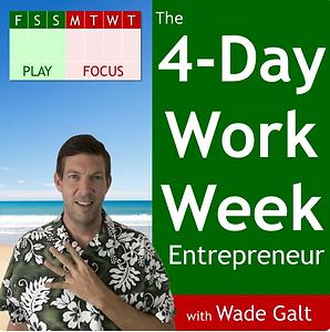 4-Day Work Week Entrepreneur Podcast - W