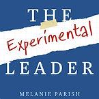 the-experimental-leader-melanie-parish p