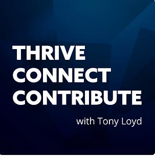 Thrive Connect Contribute - Tony Lloyd.p