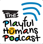 The Playful Humans Podcast - Mike Montag