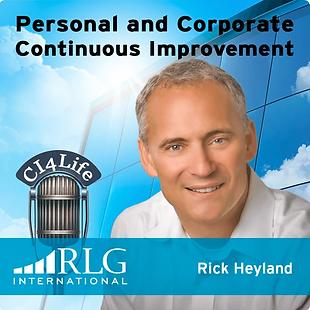 Continuous Improvement 4 Life - Rick Hey