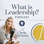 What Is Leadership - Chela Davison.png