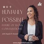 Humanly Possible Angela Howard.jpeg