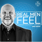Real Men Feel Podcast - Andy Grant.png