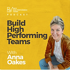 Build High Performing Teams Podcast - An